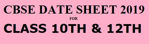 CBSE-DATE-SHEET-10TH-12TH-2019