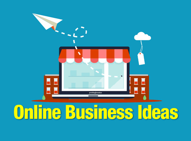 Top 10 Online Business Ideas – Ways to make money sitting at home